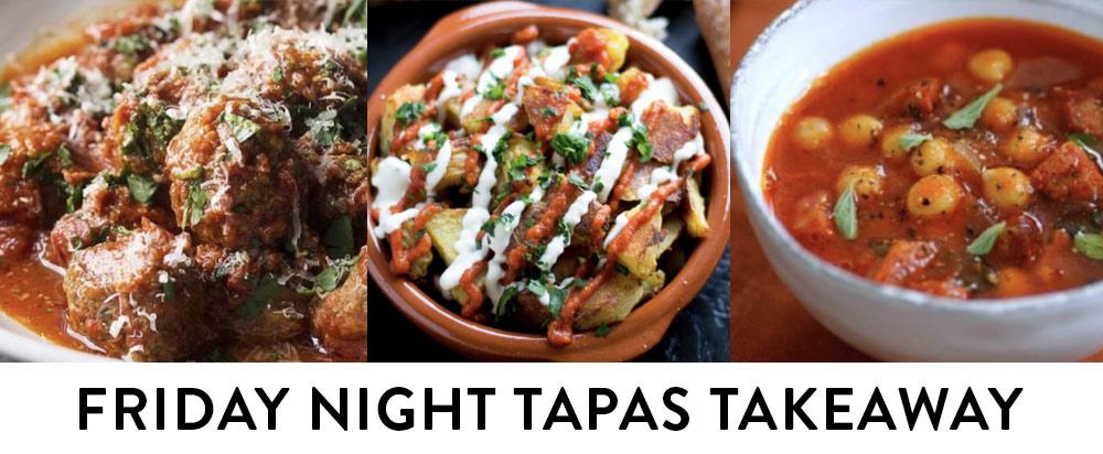 Friday Takeaway Tapas Night